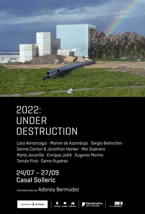 2022: Under destruction